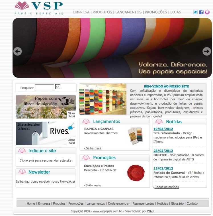 """f8be99616 """"Renovamos não só o visual como também possibilitamos o acesso total do  site por meio das novas tecnologias"""" finaliza Márcia Lima do Marketing da  VSP."""
