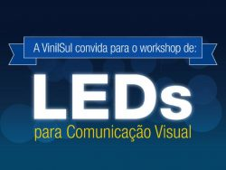 Participe do Workshop de LEDs da Vinisul.